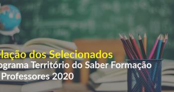 Programa Território do Saber divulga a relação dos selecionados por curso